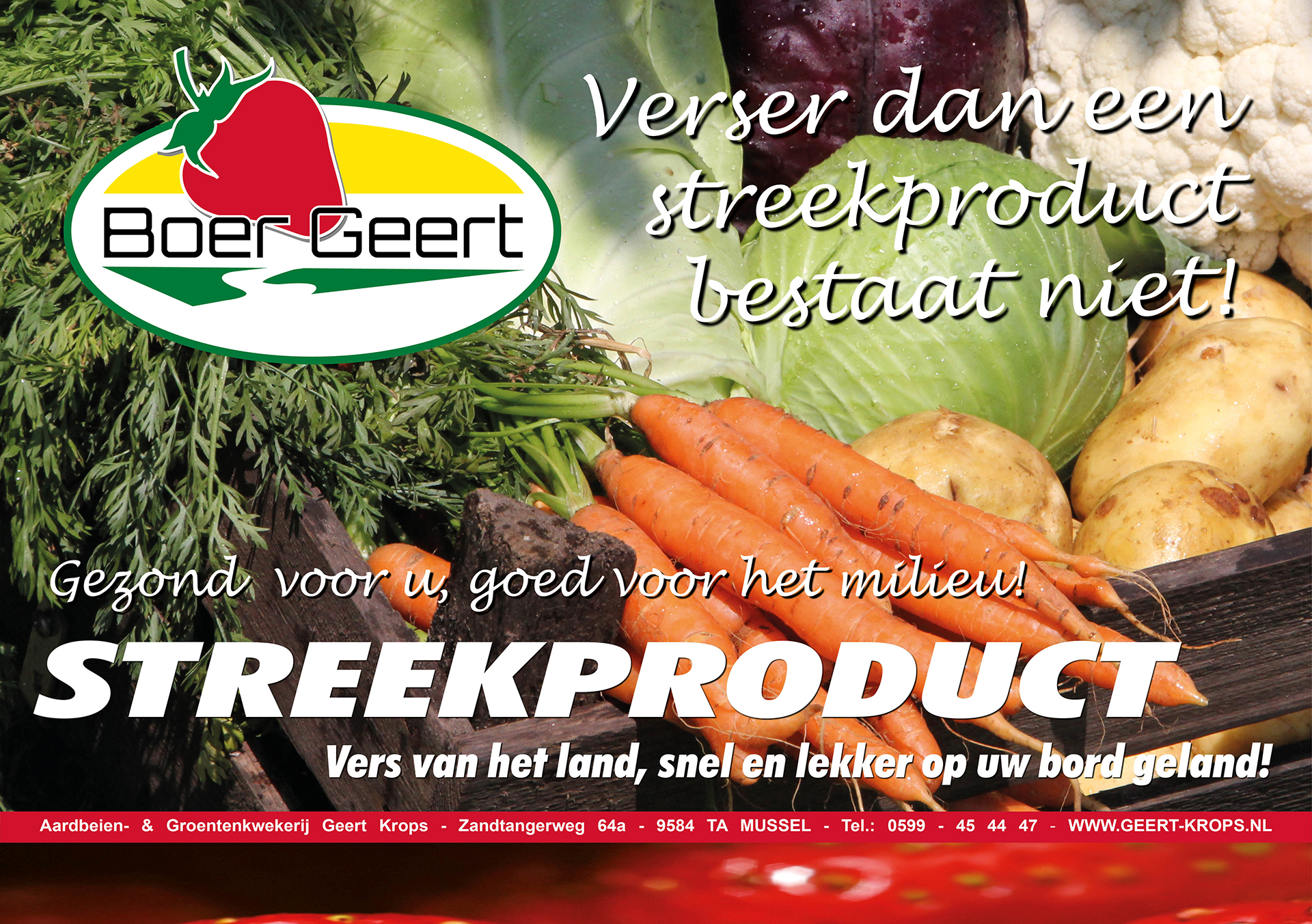 Boer Geert Verser dan een streekproduct bestaat niet